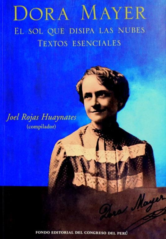 """Joel Rojas: """"Dora Mayer fue una genuina representante del ..."""
